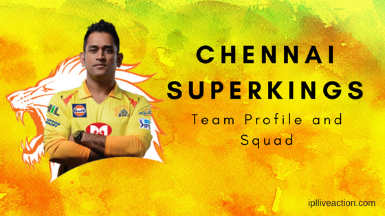 Chennai SUperKINGS team profile and squad